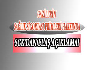 Gazilerin Sağlık Sigortası Primleri hakkında SGK'dan flaş açıklama