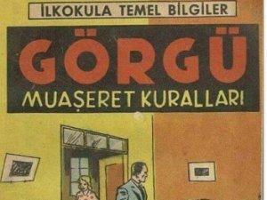 Ülkemizde 1960'lı yıllarda âdâb-ı muaşeret dersi veriliyordu