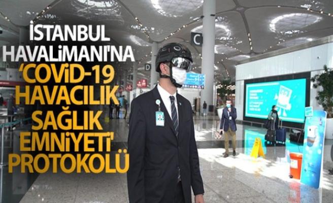 İstanbul Havalimanı'na 'Covid-19 Havacılık Sağlık Emniyeti' protokolü