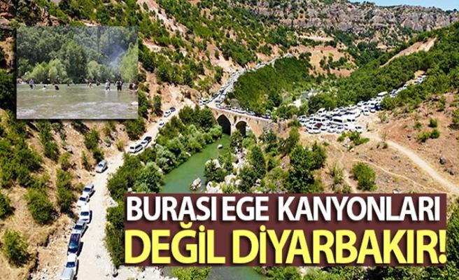 Burası Ege kanyonları değil Diyarbakır