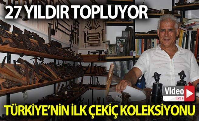 (Özel) Türkiye'nin ilk çekiç koleksiyonunu kurdu