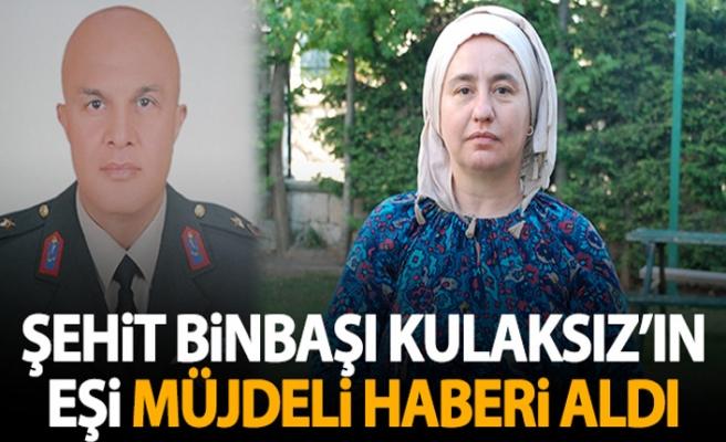 """Şehit eşi, Binbaşı Kulaksız'ın ölüm yıl dönümünde müjdeli haberi aldı...""""İçimde müjdeli bir haber geleceğine dair his vardı"""""""