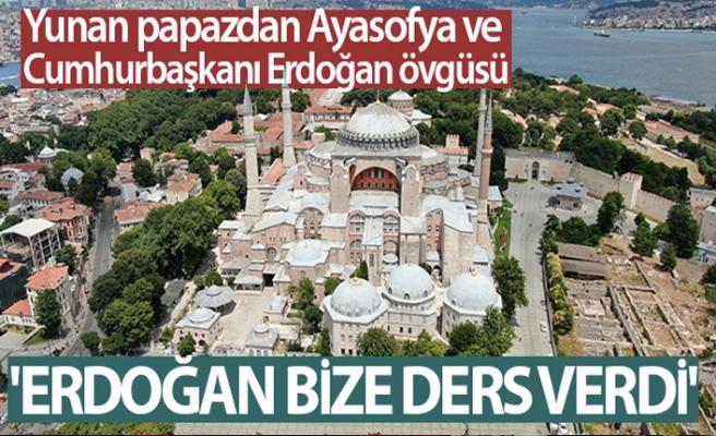 """Yunan papazdan Ayasofya ve Erdoğan övgüsü: """"Erdoğan bize ders verdi"""""""
