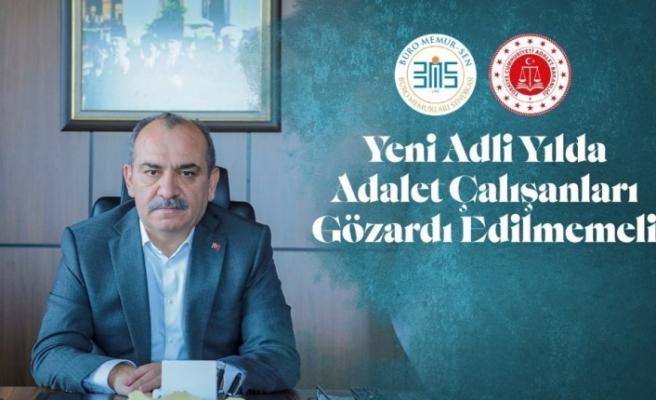 """Büro Memur-Sen Genel Başkanı Yazgan: """"Yeni adli yılda adalet çalışanları gözardı edilmemeli"""""""