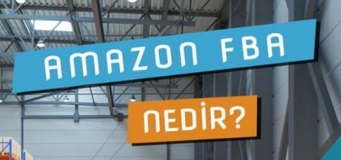 Amazon FBA Nedir, Ne İşe Yarar?